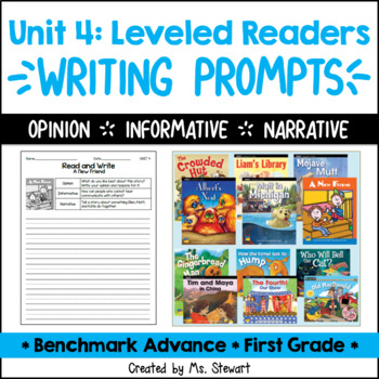 Benchmark Advance, First (1st) Grade, Unit 4, Leveled Readers Writing Prompts