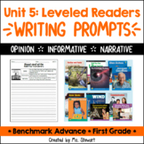 Benchmark Advance - First Grade - Unit 5, Leveled Readers Writing Prompts