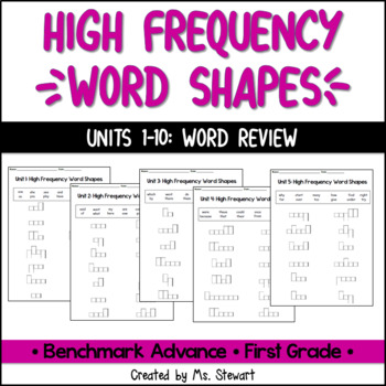 Benchmark Advance, First (1st) Grade, Units 1-10, High Frequency Word Shapes