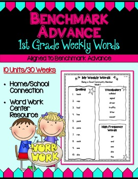 Benchmark Advance First (1st) Grade  Weekly Word Lists