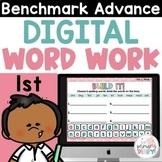 Benchmark Advance First Grade Digital Word Work for Google Classroom CA & Natl