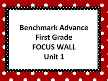 Benchmark Advance First Grade Focus Wall- Unit 1