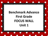 Benchmark Advance First Grade Focus Wall- Unit 1