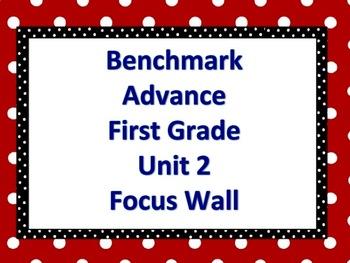 Benchmark Advance First Grade Focus Wall- Unit 2