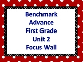 Benchmark Advance First Grade Focus Wall- Unit 2