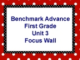 Benchmark Advance First Grade Focus Wall- Unit 3