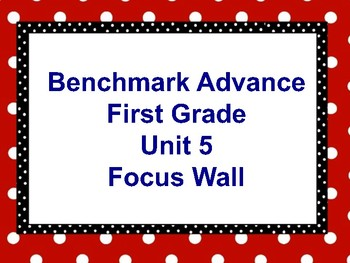Benchmark Advance First Grade Focus Wall Unit 5
