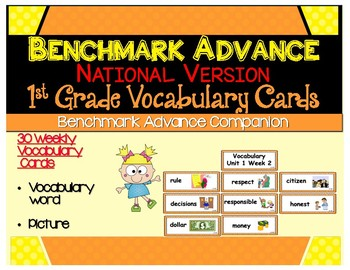 Benchmark Advance -out of CA users -1st Grade Weekly Vocabulary Cards Units 1-10