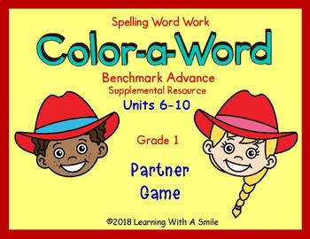 Benchmark Advance First Grade Spelling COLOR-A-WORD Units 6-10