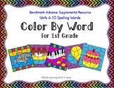 Benchmark Advance First Grade Spelling COLOR BY WORD Units 6-10