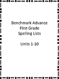 Benchmark Advance First Grade Spelling Lists