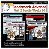 Benchmark Advance - First Grade UNIT 2 Bundle Weeks 1-3