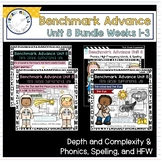 Benchmark Advance - First Grade UNIT 8 Bundle Weeks 1-3