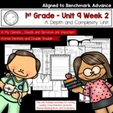 Benchmark Advance - First Grade UNIT 9 Week 2 with Depth and Complexity