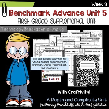 Benchmark Advance - First Grade UNIT 5 with Depth and Complexity Week 3