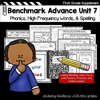 Benchmark Advance -  First Grade UNIT 7 Supplemental Phonics, HFW and Spelling