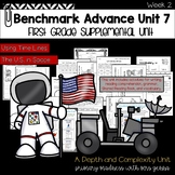 Benchmark Advance - First Grade UNIT 7  Week 2 with Depth and Complexity