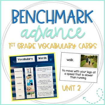 Benchmark Advance 1st Grade Vocabulary Word, Picture & Definition Cards Unit 2