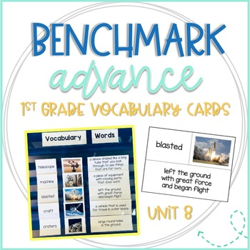 Benchmark Advance First Grade Vocabulary Word, Picture & Definition Cards Unit 8