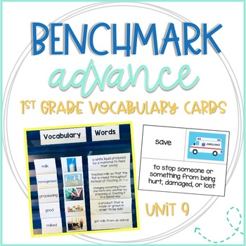 Benchmark Advance 1st Grade Vocabulary Word, Picture & Definition Cards Unit 9