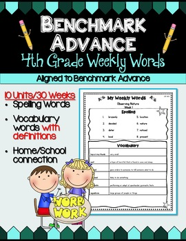 Benchmark Advance Fourth (4th) Grade Weekly Word Lists with Vocab Definitions