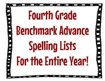 Benchmark Advance Fourth Grade Spelling Lists for the Entire Year!