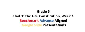 Benchmark Advance Google Slides Grade 5 Unit 1 Week 1