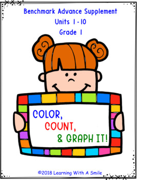 Benchmark Advance Grade 1  Color, Count, and Graph It! UNITS 1-10 High Frequency