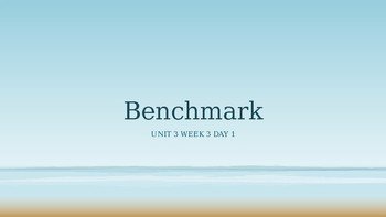 Benchmark Advance Grade 2 Powerpoint Unit 3 Week 3 Day 1