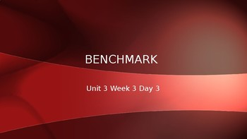 Benchmark Advance Grade 2 Powerpoint Unit 3 Week 3 Day 3