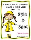 Benchmark Advance Grade 2 ~ Spelling Words ~SPIN & SPOT ~ Units 1-10