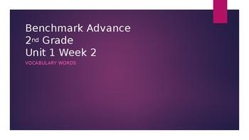 Benchmark Advance Grade 2 Unit 1 Week 2 Vocabulary PowerPoint