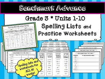 Benchmark Advance* Grade 3 Spelling Lists and Practice Worksheets Units 1-10