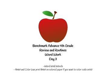 Benchmark Advance Grade 4: Review and Routines: Day 3 Word Work