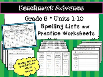Benchmark Advance Grade 5 Spelling Lists and Practice Worksheets Units 1-10