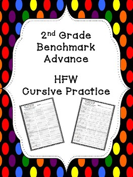 Benchmark Advance HFW Cursive Practice (2nd Grade)