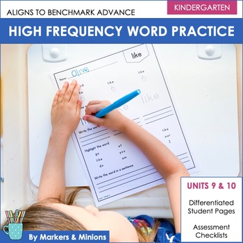 Benchmark Advance High Frequency Words Practice (Kindergarten, Units 9 and 10)