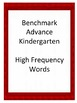 Benchmark Advance Kindergarten High Frequency Words