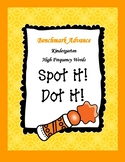 Benchmark Advance Kindergarten High Frequency Words Spot It! Dot It!