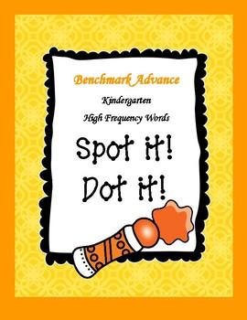 Benchmark Advance Kindergarten High Frequency Words Spot It! Dot It!