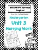 Benchmark Advance 2017 Kindergarten Morning Work Unit 3 (Google Slides & PDF)