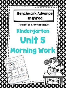 Benchmark Advance Kindergarten Morning Work Unit 5