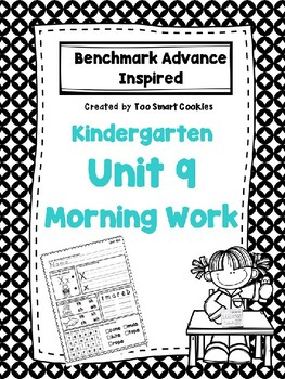 Benchmark Advance Kindergarten Morning Work Unit 9