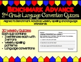 Benchmark Advance Spelling and Language Convention Quizzes