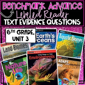 Benchmark Advance, Leveled Reader Companion Pages, 6th Grade, Unit 3!