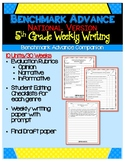 Benchmark Advance (out of California users)- 5th Grade Weekly Writing Units 1-10