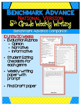 Benchmark Advance Fifth Grade Weekly Writing (National)