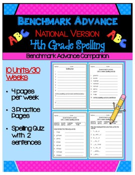 Benchmark Advance (Out of CA Users) Fourth Grade Spelling Activities Units 1-10
