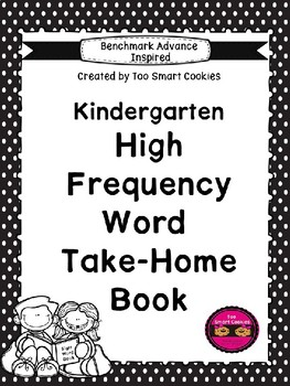 Benchmark Advance  Kindergarten High Frequency Take-Home Book (2 versions)
