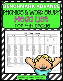 Benchmark Advance Word Study MEGA LIST for 4th Grade (Ca. and National)